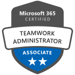 Badge showing Microsoft 365 certified Teamwork Administrator Associate **